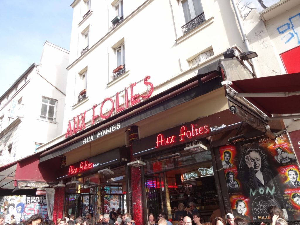 Now just a bar and cafe - albeit a busy and popular one - Aux Folies was once a cabaret club where Edith Piaf often performed and began her rise to international stardom