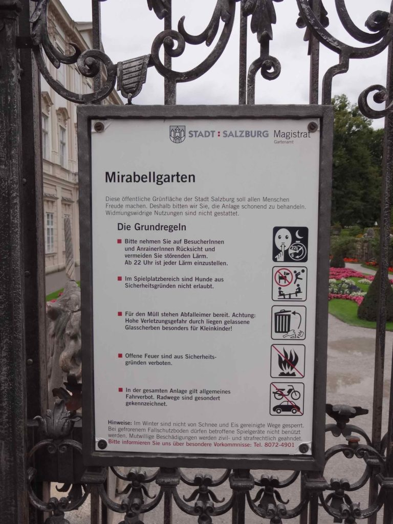 A more interesting sign is the one outlining by-laws and regulations that must be adhered to on entering Mirabellgarten. The von Trapps take note: no singing here after 10pm